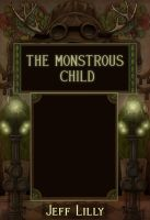 Monstrous Child by CopperAge