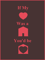 If My Heart Was a House by iAmoret