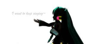 I want to keep singing by pacmau01