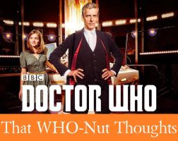 That WHO-Nut: Series 8 Final Thoughts by SavageScribe