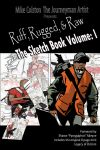 Ruff, Rugged, n Raw Sketchbook by JMANARTIST