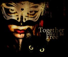 Together we'll be Free by AnthonyPresley