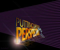 Putting Life in Perspective by Pennes-from-Heaven