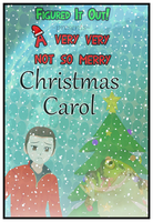 FiO! Christmas Carol COMPLETE by Dragoshi1