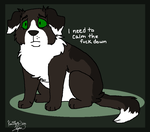Be Calm. by BanditKat