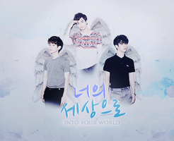 EXO-K D.O, Baekhyun and Suho: Into Your World by pocket-girl