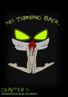 No Turning Back Chapter one by Chocann