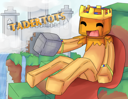 The Master Builder ~ Tadertots by PikaIsCool