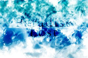 Paradise Lost by Warwhisper