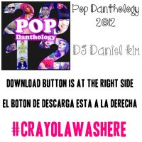 Pop Danthology 2O12 [MP3] by CrayolaWasHere