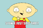 STEWIE JUST SAID THAT... by simpsonsfan628