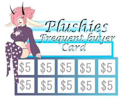 Plushie's Frequent Buyer Card by plushieemokid