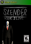 Slenderman Ride 2 Live Cover by TLT96