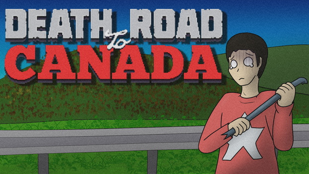 Death Road to Canada Thumbnail by TomeOfAnnwn