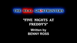 The Real Ghostbusters - FNAF Episode Title Card by BennytheBeast