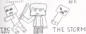 Minecraft TDC Chapter 1: The Storm by Wolfblade-Numbs