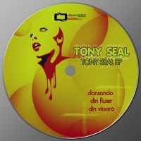 Tony Seal - tony Seal EP by eQinoXx