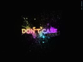 Don't Care by alsnd12