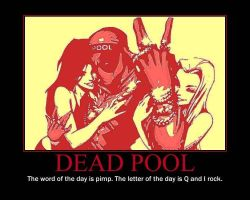 Dead Pool Motivational Poster. by DevintheCool