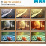 Warm Dreams Photoshop Actions by Wnison