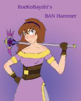 Itoe's BAN Hammer by Swallow-of-Fire8091