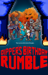 Dippers Birthday Rumble by markmak
