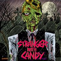 STRANGER WITH CANDY by faultline5devices