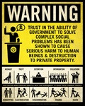 Government Warning Poster by Libertymaniacs