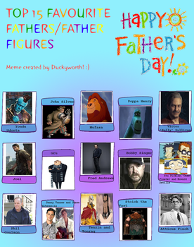 Top 15 Fathers and Father Figures by Dark-Warrior95