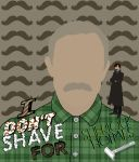 I Don't Shave For Sherlock Holmes by BradyMajor