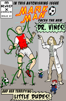 Mark Man and Dr Vines Issue 1 by CaptainInvincible