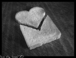 Love Thy Bread. by Chelsx