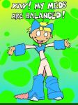 Balanced Meds Make Me Happy by Patches67