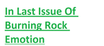 In Last Issue Of Burning Rock Emotion by DoctorCarrot