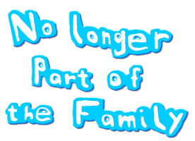 No Longer Part of the Family Logo by Dancrew2010