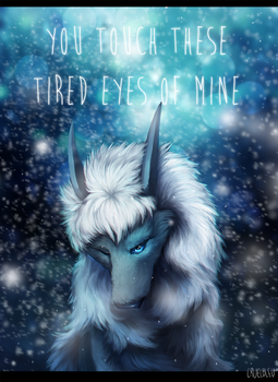 you touch these tired eyes of mine by acrei