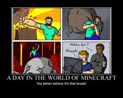 Minecraft motivational poster by Troxist