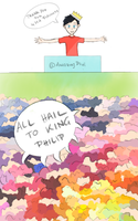 We'd all crown Phil our king if we could by YayPainterGirl16