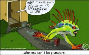 Murlocs cant be Plumbers by Frankentrina