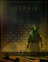 Poster DESPAIR by bramiac