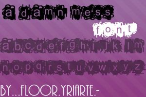 A damn Mess Font by FloorYriarte