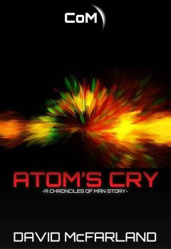 Atom's Cry Chapter Seven by Afterskies