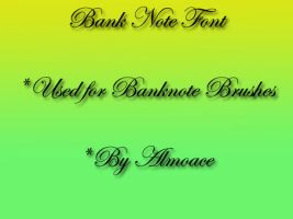 Banknote Font by Almoace