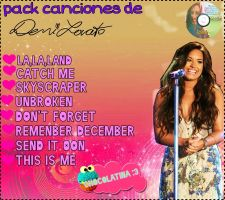 Canciones de Demi Lovato by ChocolatinaStar