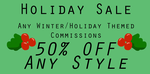 Winter/ Holiday Commission Sale by ForeverRoseify