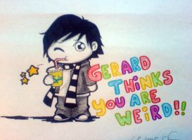 Gerard Thinks You are Weird. by Susutastic