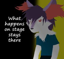 What Happens On Stage by Sahara-Fang