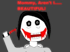 Jeff the killer drawing-Aren't I Beautiful? by GmannyTheAnimator