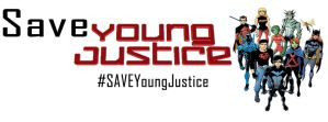 Save Young Justice by batmanadik05