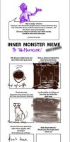 Inner Monster Meme by Tharalin